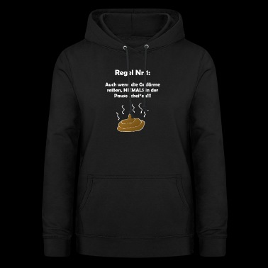 Working rule No.1: Even if the intestines tear .. - Women's Hoodie