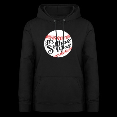 Softball Shirt - Women's Hoodie