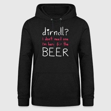 Dirndl? I'm here for the beer - Women's Hoodie