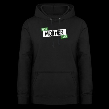 mum is the best - Women's Hoodie