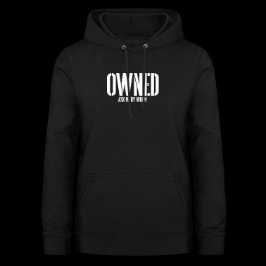 OWNED BDSM SLAVE Sub Devotion Bondage - Women's Hoodie