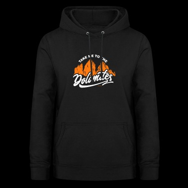 Dolomites Dolomites Mountains South Tyrol Gift - Women's Hoodie