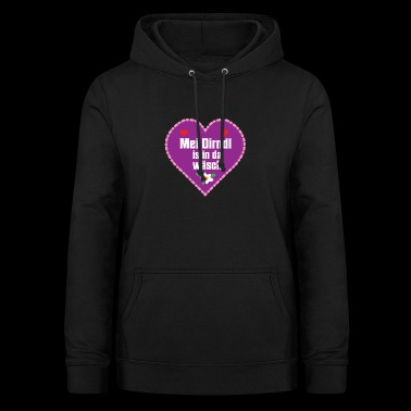 Mei Dirndl is in there laundry - Women's Hoodie