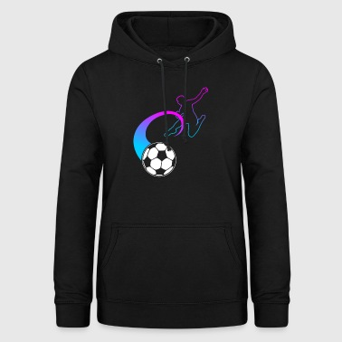 Football Fan Football Fan Footballer Gift - Women's Hoodie