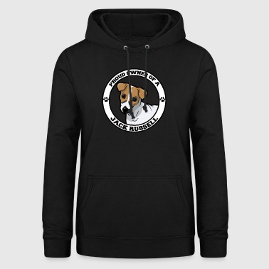 Dog / Jack Russell: Proud Owner Of A Jack Russell - Women's Hoodie