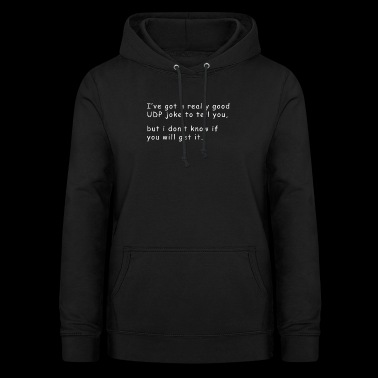 Funny joke for computer scientists - Women's Hoodie