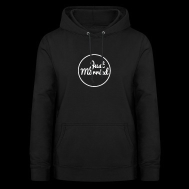 Just Married | Design for Weddings & Couples - Women's Hoodie