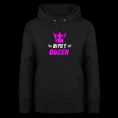 Office Queen Office Queen - Women's Hoodie