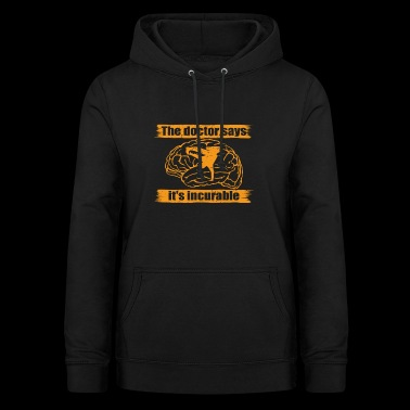 doctor doc says incurable diagnosis breakdance bbo - Vrouwen hoodie