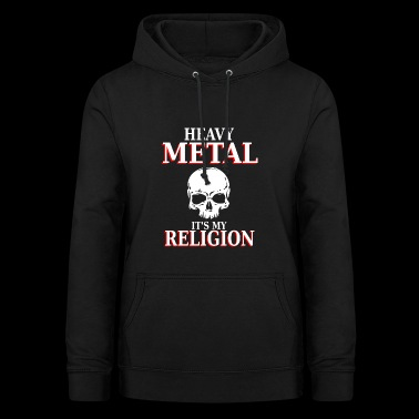 Heavy Metal - C'est ma religion - nation headbang - Sweat à capuche Femme