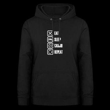 Eat Sleep Casino - Dame hoodie