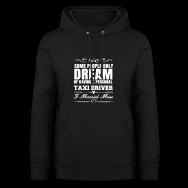Gift wife wife taxi driver taxi biz taxi - Women's Hoodie