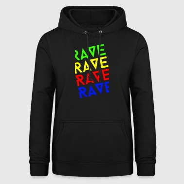 rave rave rave - Women's Hoodie
