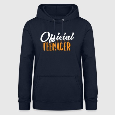 Official Teenager - Teens Teen Teenie Geschenk - Frauen Hoodie