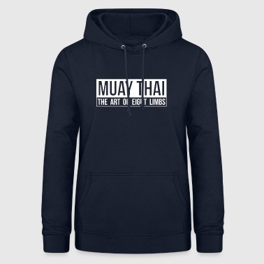 Muay Thai - The Art of Eight Limbs - Women's Hoodie