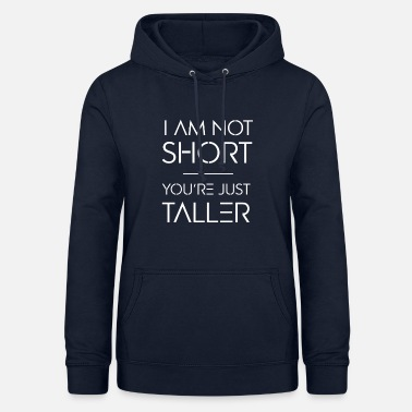 Tall Short and Tall - Women's Hoodie