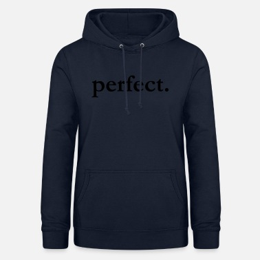Not Perfect perfect - Women's Hoodie