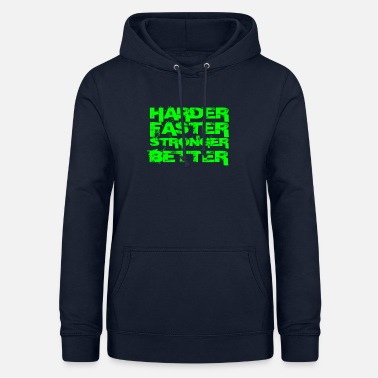Fitness harder faster stronger better - Frauen Hoodie