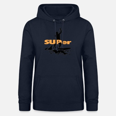 Boarder SUPer, SUP BOARD Stand Up Paddling - Frauen Hoodie