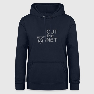 Net Cut the NET - Women's Hoodie