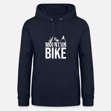 Mountain Biking Mountain bike mountains - Women's Hoodie
