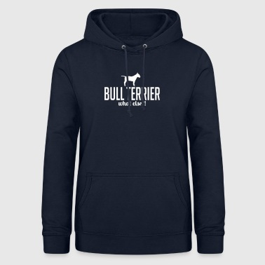Bullterrieri whatelse - Naisten huppari