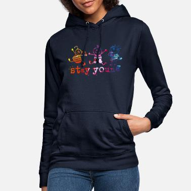 Stay Young STAY YOUNG !!! - Women's Hoodie