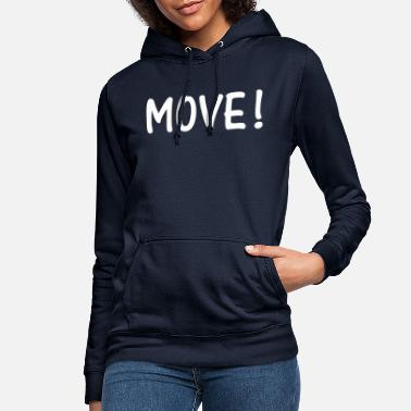 move, cool, love, sport - Women's Hoodie