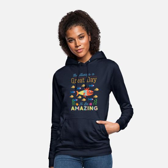 Birthday Hoodies & Sweatshirts - It's Always A Great Day To Be Amazing Autism - Women's Hoodie navy
