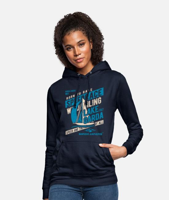 Sail Boat Hoodies & Sweatshirts - Garda Lakers Born To Race - Women's Hoodie navy