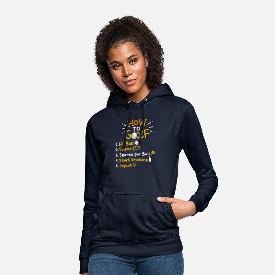 Golfer Hoodies & Sweatshirts - Golf Golfer Golf Ball Gift for Golfers Golf Shirt - Women's Hoodie navy