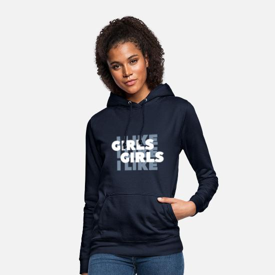 Sex Pullover & Hoodies - I LIKE GIRLS LIKE GIRLS - Frauen Hoodie Navy