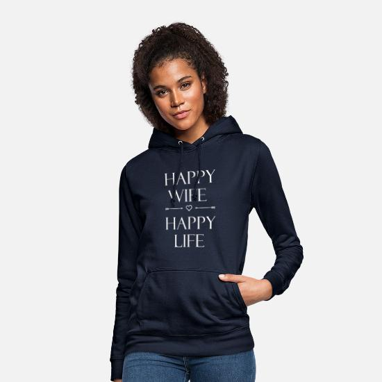 Wedding Hoodies & Sweatshirts - Happy wife happy life - Women's Hoodie navy