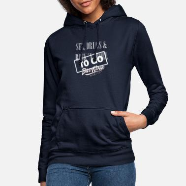 Kiosk Sex Drugs Rock´n´Roll - TO GO - Women's Hoodie