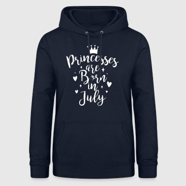 Princesses are born in July - Women's Hoodie