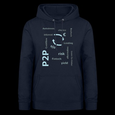 P2P - person to person credit - Women's Hoodie