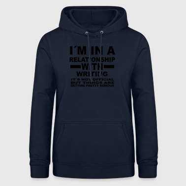 relationship with WRITING - Women's Hoodie