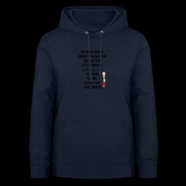An elderly woman turned to her husband - Women's Hoodie