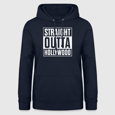 Straight Outta Hollywood - Sweat à capuche Femme