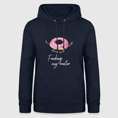yoga Donat Meditation Buddha Center Energy Ohm - Women's Hoodie