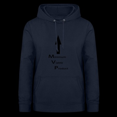 Minimum Viable Product for self-sucking - Women's Hoodie