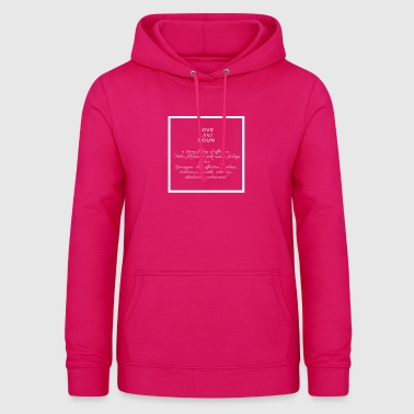 Love, love, meaning, a nice gift idea - Women's Hoodie