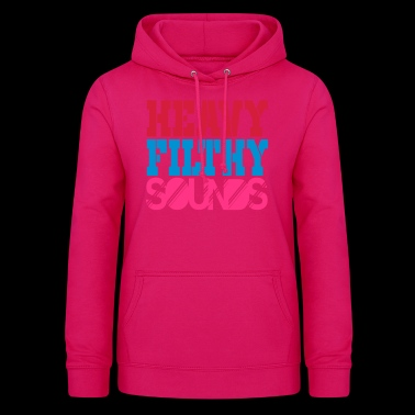 heavy filthy sounds - Women's Hoodie