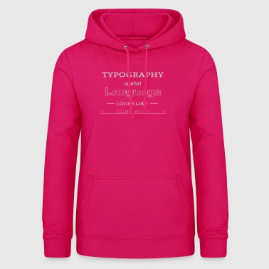 Language of love - Women's Hoodie