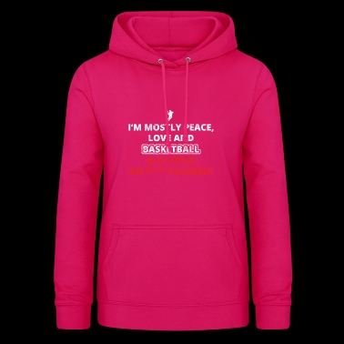 PEACE LOVE FUCK YOURSELF basketball dunking dunker - Frauen Hoodie
