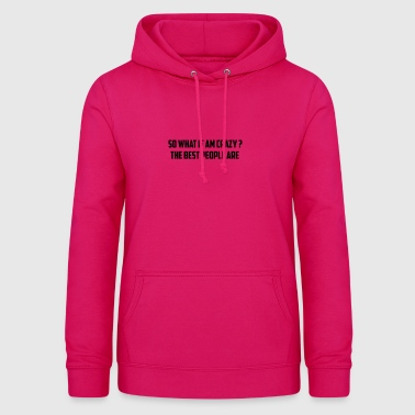 so if - Women's Hoodie