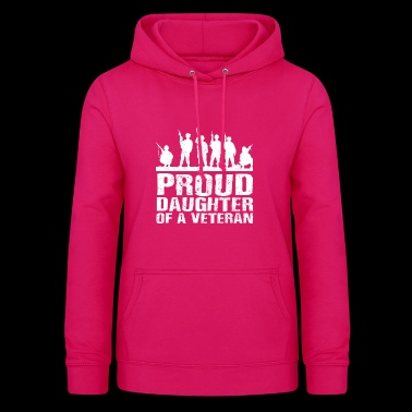 Proud Daughter of a Veteran Gift - Women's Hoodie