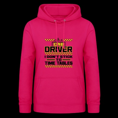 Taxi Taxi Driver Gift Time Birthday Driving - Women's Hoodie