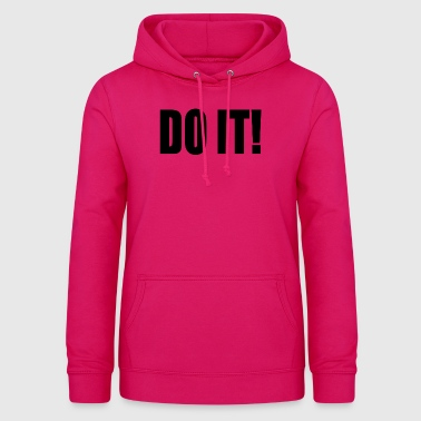 DO IT! - Felpa con cappuccio da donna