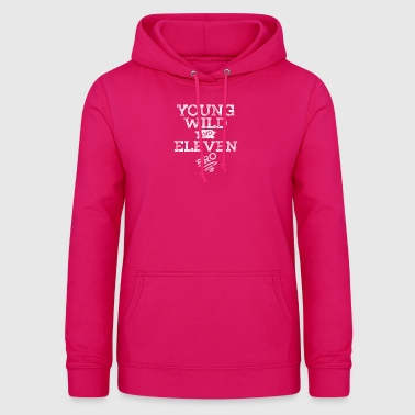 YOUNG WILD AND ELEVEN T-SHIRT - Frauen Hoodie